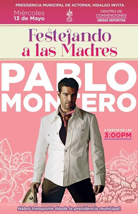 Festejando a las madres con Pablo Montero
