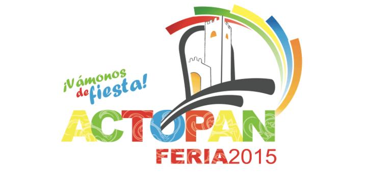 Vámonos de fiesta! | Feria Actopan 2015